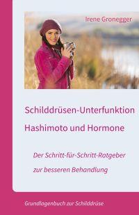 Schilddrüsenunterfunktion und Hashimoto - das Buch