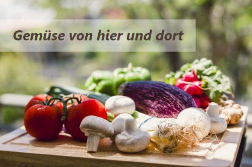 Gemüse - mediterran und heimisch